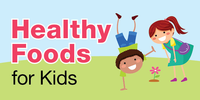 Healthy food tips for kids